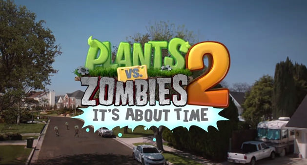 Plants vs. Zombies 2 - It's About Time